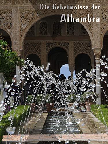 Die Geheimnisse der Alhambra