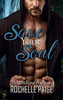 Save Your Soul (Body & Soul Book 2) by [Rochelle Paige]