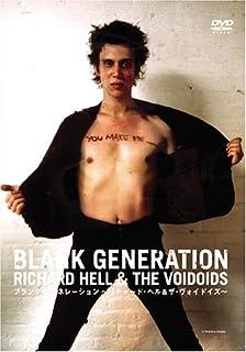 Blank Generation~Richard Hell&The Voidoids~ [DVD]