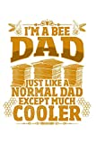 Bee dads are cool: Notebook for Beekeeper bee-keeping apiary apiarist bee lover 6x9 in dotted