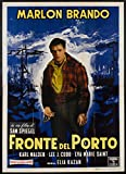 On The Waterfront (1954) Original Italian 79x55 Movie Poster Very Good Condition Re-release of 1960 MARLON BRANDO KARL MALDEN LEE J. COBB ROD STEIGER EVA MARIE SAINT Film directed by ELIA KAZAN