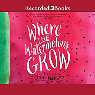 Where the Watermelons Grow                   By:                                                                                                                                 Cindy Baldwin                               Narrated by:                                                                                                                                 Sisi Aisha Johnson                      Length: 5 hrs and 18 mins     1 rating     Overall 3.0