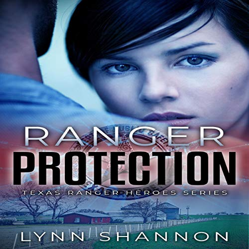 Ranger Protection Audiobook By Lynn Shannon cover art