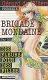Brigade Mondaine 314 - Des fleurs pour des filles