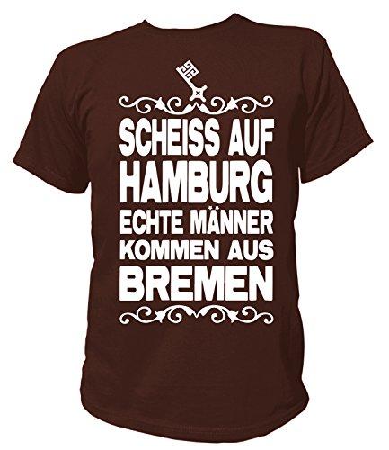 Artdiktat Herren T-Shirt Scheiß auf Hamburg - Echte Männer kommen aus Bremen Größe XL, braun
