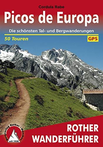 Picos de Europa: Die schönsten Tal- und Bergwanderungen – 50 Touren (Rother Wanderführer) (German Edition)