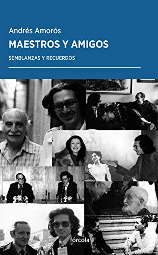 Maestros y amigos: Semblanzas y recuerdos: 48 (Periplos)