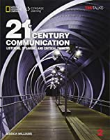 21st Century Communication: Listening, Speaking and Critical Thinking, With Online Workbook