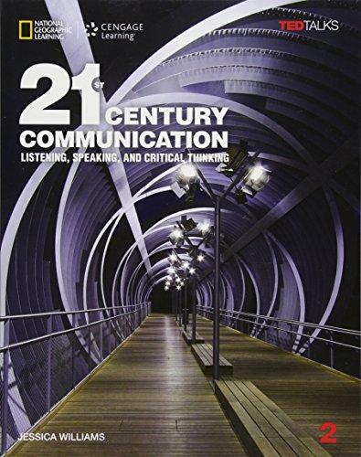 21st Century Communication 2 with Online Workbook (21st Century Communication: Listening, Speaking and Critical Thinking)