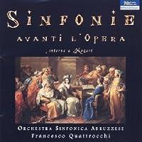 Sinfonie Avanti L'opera Intorn by PICCINNI / PAISIELLO / ANFOSSI (2007-06-26)