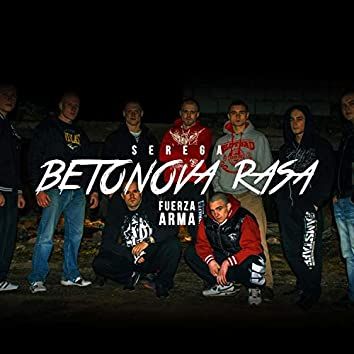 Betonová rasa (feat. FUERZA ARMA)