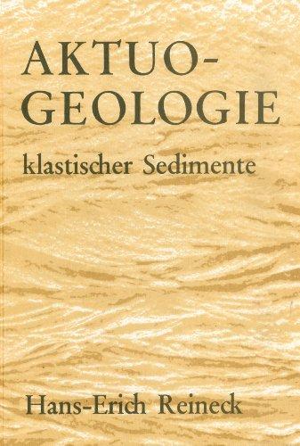 Aktuogeologie klastischer Sedimente