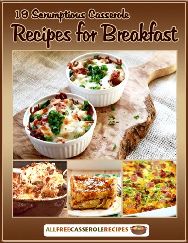 19 Scrumptious Casserole Recipes for Breakfast by [Prime Publishing]