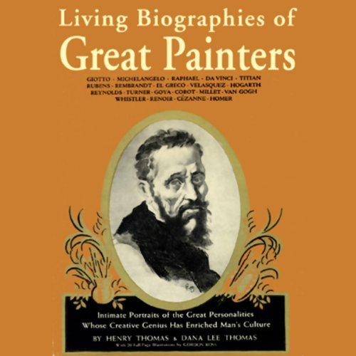Living Biographies of Great Painters audiobook cover art