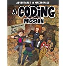 A Coding Mission (Adventures in Makerspace)