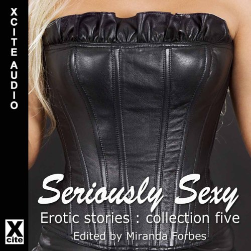 Seriously Sexy audiobook cover art