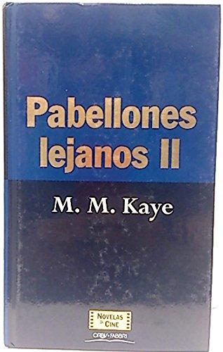 Pabellones lejanos II