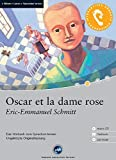 Oscar et la dame rose - Das Hörbuch zum Sprachen lernen mit ausgewählten Kurzgeschichten. Niveau: A2 fortgeschrittene Anfänger 1.200 Wörter - Digital Publishing Ag - 01/01/2004