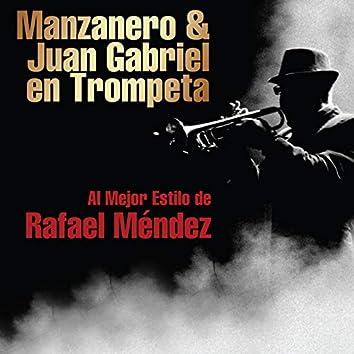 Manzanero & Juan Gabriel en Trompeta