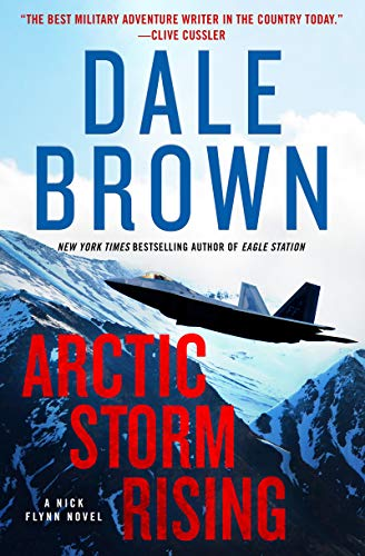 Compare Textbook Prices for Arctic Storm Rising: A Novel Nick Flynn, 1  ISBN 9780063015043 by Brown, Dale