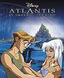 Atlantis. El imperio perdido (Nueva antología Disney)