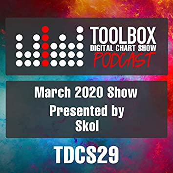 Toolbox Digital Chart Show: March 2020