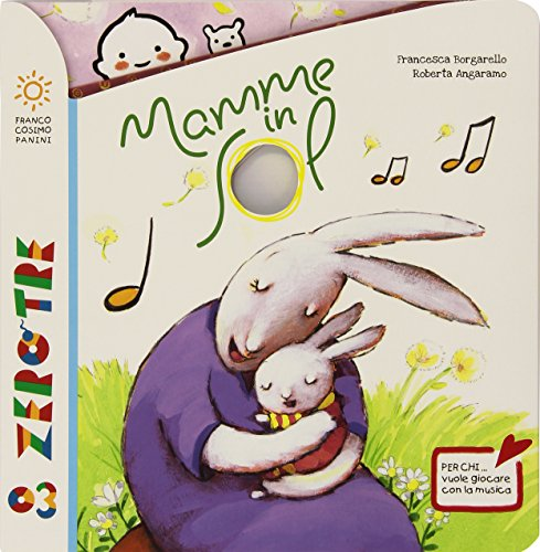 Mamme in sol. Ediz. illustrata. Con CD Audio
