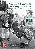 Metodos de investigacion Psicologia y Educacion: Las tradiciones cuantitativa y cualitativa