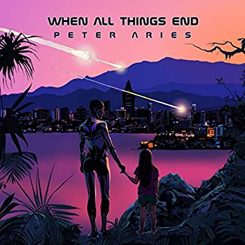When All Things End (feat. Karin My)