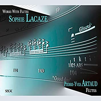 Lacaze: Works with Flutes