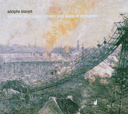 Adolphe Biarent: Quintett mit Klavier / Sonate für Klavier und Violoncello fis-Moll