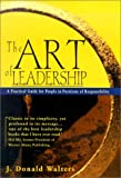 The Art of Leadership by J. Donald Walters (2001-09-06)