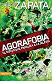 Agorafobia: El Miedo Que Paraliza a la Iglesia (Biblioteca de Ideas de Especialidades Juveniles)