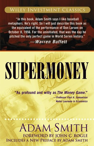Supermoney (Wiley Investment Classics Book 38)