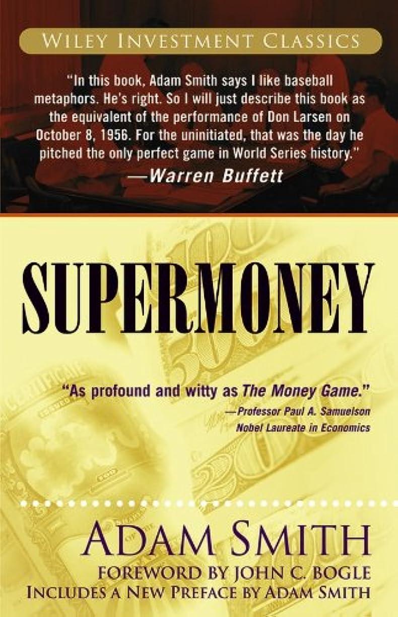 バラバラにするプロフィールローブSupermoney (Wiley Investment Classics Book 38) (English Edition)