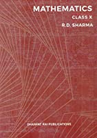 Mathematics for Class 10 by R D Sharma (Examination 2021-22)