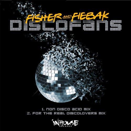 Fiebak & Fisher & Fiebak feat. Marc Fischer & Sebastian Fiebak