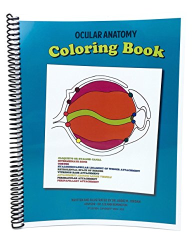 Compare Textbook Prices for Ocular Anatomy Coloring Book 3rd Edition ISBN 9780692497333 by Abbie Jordan OD,Lee Ann Remington OD MS,Abbie Jordan OD,Abbie Jordan OD,Abbie Jordan OD