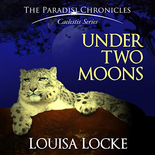 Under Two Moons: Paradisi Chronicles audiobook cover art