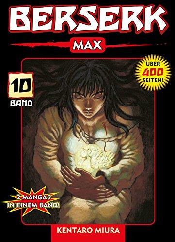 Berserk Max, Band 10: 2 Mangas in einem Band (German Edition)