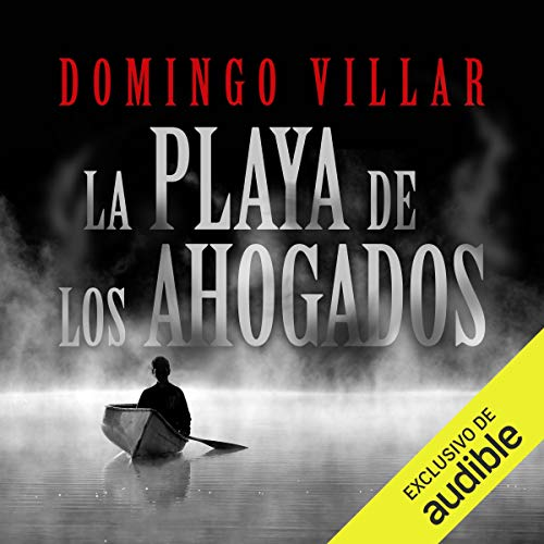 La playa del los ahogados (Narración en Castellano) [The Beach of Los Ahogados] audiobook cover art
