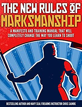 The New Rules of Marksmanship Firearms Training Workbook
