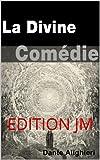La Divine Comédie (Version complète 3 volumes) - Format Kindle - 1,01 €
