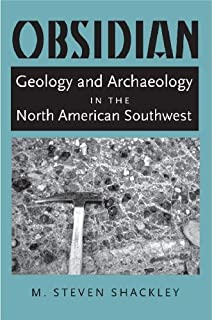 Obsidian: Geology and Archaeology in the North American Southwest