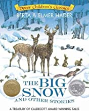 The Big Snow and Other Stories: A Treasury of Caldecott Award Winning Tales