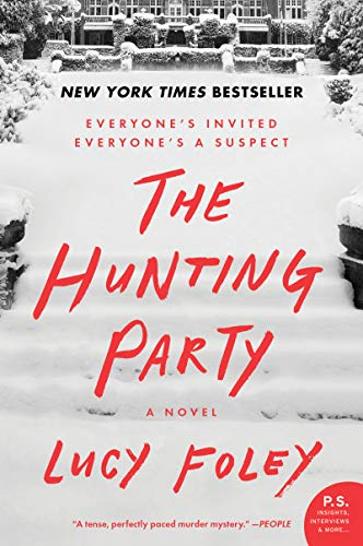The Hunting Party: A Novel by [Lucy Foley]