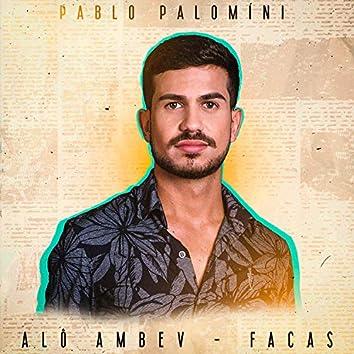 Alô Ambev / Facas (Cover)