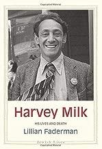 Harvey Milk: His Lives and Death (Jewish Lives)
