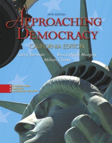Approaching Democracy, California Edition (5th Edition)