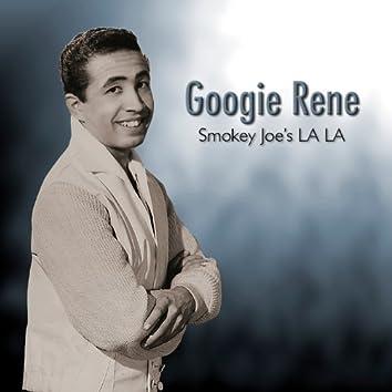 Smokey Joe's LA LA